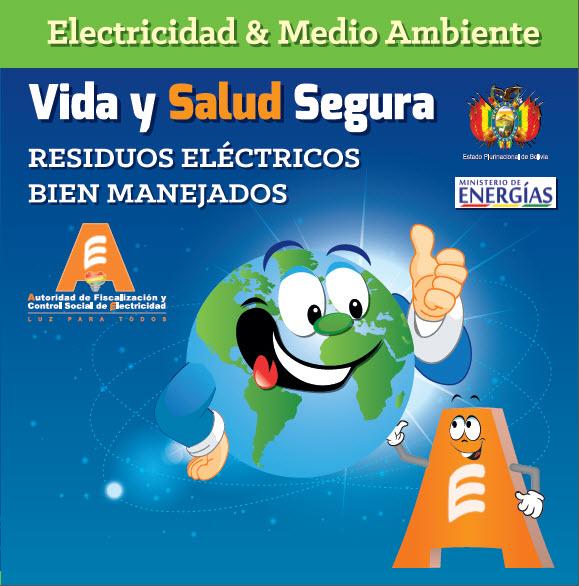 VIDA Y SALUD SEGURA, RESIDUOS ELÉCTRICOS BIEN MANEJADOS